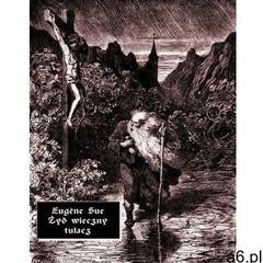Żyd wieczny tułacz - eugène sue (epub) (9788376391090) - ogłoszenia A6.pl