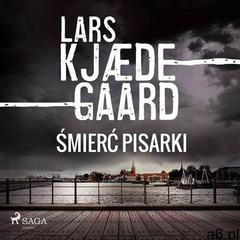 Śmierć pisarki - lars kjædegaard (mp3) (9788726570892) - ogłoszenia A6.pl