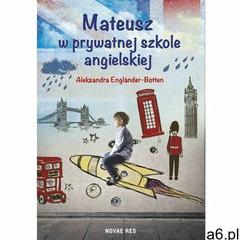 Mateusz w prywatnej szkole angielskiej (9788380836259) - ogłoszenia A6.pl
