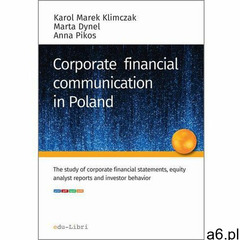 Corporate financial communication in Poland (9788365648020) - ogłoszenia A6.pl