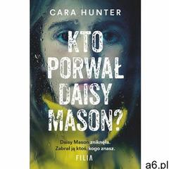 Kto porwał Daisy Mason - Cara Hunter (EPUB) (2018) - ogłoszenia A6.pl