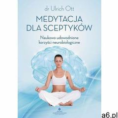 Medytacja dla sceptyków - Ulrich Ott (MOBI) - ogłoszenia A6.pl