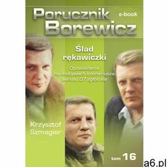 Porucznik Borewicz. Ślad rękawiczki. TOM 16 (9788362964598) - ogłoszenia A6.pl
