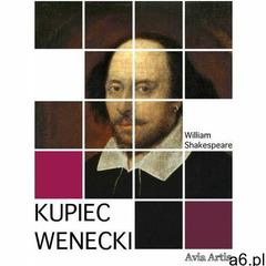 Kupiec wenecki - William Shakespeare (EPUB) (9788365922304) - ogłoszenia A6.pl