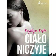 Ciało niczyje - Krystyna Kofta (EPUB) (2019) - ogłoszenia A6.pl