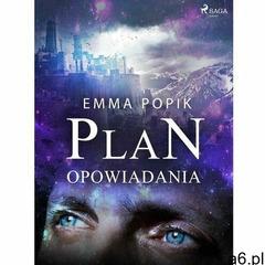 Plan. opowiadania - emma popik (epub) (9788726594553) - ogłoszenia A6.pl