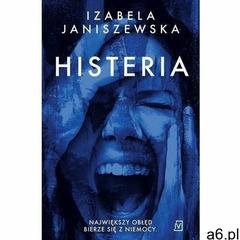 Histeria - izabela janiszewska (epub) (9788366570283) - ogłoszenia A6.pl