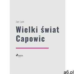 Wielki świat Capowic - Jan Lam (EPUB) - ogłoszenia A6.pl