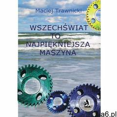 Wszechświat to najpiękniejsza maszyna, Psychoskok - ogłoszenia A6.pl