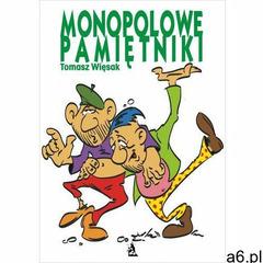 Monopolowe pamiętniki - Tomasz Więsak (260 str.) - ogłoszenia A6.pl