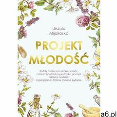 Projekt młodość - Urszula Mijakoska (MOBI), Muza - ogłoszenia A6.pl