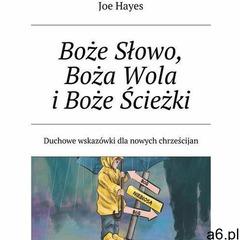 Boże Słowo, Boża Wola i Boże Ścieżki - ogłoszenia A6.pl