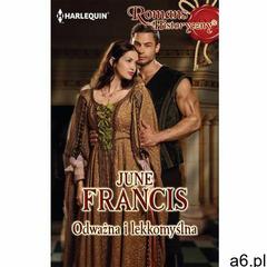 Odważna i lekkomyślna - June Francis (9788323897477) - ogłoszenia A6.pl