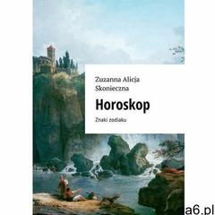 Horoskop - Zuzanna Skonieczna (MOBI) (9788381269384) - ogłoszenia A6.pl