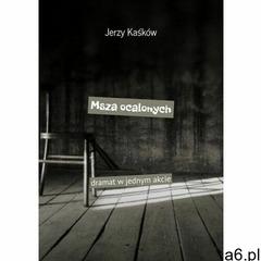 Msza ocalonych - jerzy kaśków (epub) (9788382212679) - ogłoszenia A6.pl