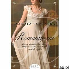 Romantyczni - dorota ponińska (epub) (9788366503861) - ogłoszenia A6.pl