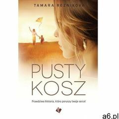 Pusty kosz - tamara reznikova (mobi) (9788366494435) - ogłoszenia A6.pl