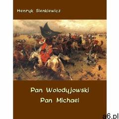 EBOOK Pan Wołodyjowski - Pan Michael - ogłoszenia A6.pl
