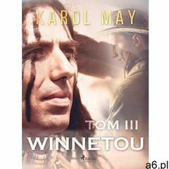 Winnetou. Tom III - Karol May (EPUB), Karol May - ogłoszenia A6.pl