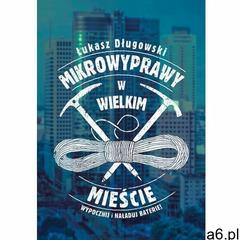 EBOOK Mikrowyprawy w wielkim mieście (322 str.) - ogłoszenia A6.pl