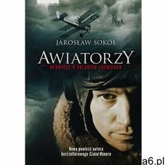 Awiatorzy - Opowieść o polskich lotnikach, Zwierciadło - ogłoszenia A6.pl