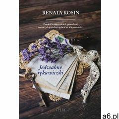 Jedwabne rękawiczki - Renata Kosin (EPUB), Wydawnictwo FILIA - ogłoszenia A6.pl