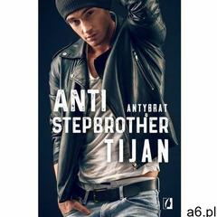 Anti-stepbrother. Antybrat - Tijan (EPUB) (9788365740830) - ogłoszenia A6.pl