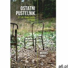 Ostatni pustelnik - Michael Finkel (EPUB), Wydawnictwo Poznańskie - ogłoszenia A6.pl