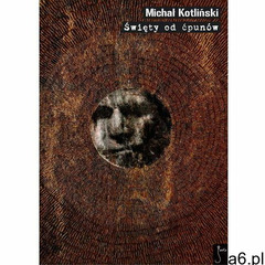 Święty od ćpunów - Michał Kotliński, Michał Kotliński - ogłoszenia A6.pl