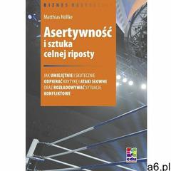 Asertywność i sztuka celnej riposty (2010) - ogłoszenia A6.pl