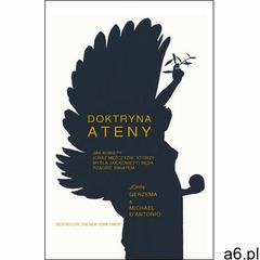 Doktryna Ateny Jak kobiety (oraz mężczyźni, którzy myślą jak kobiety) będą rządzić światem. - John G - ogłoszenia A6.pl