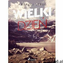 Wielki dzień - Andrzej Strug (EPUB), Andrzej Strug - ogłoszenia A6.pl