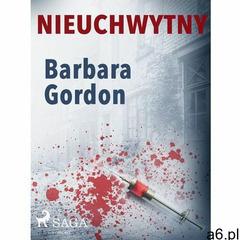 Nieuchwytny - Barbara Gordon (MOBI), Barbara Gordon - ogłoszenia A6.pl
