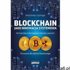 Blockchain jako innowacja systemowa (2020) - ogłoszenia A6.pl