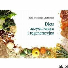 Dieta oczyszczająca i regeneracyjna - ogłoszenia A6.pl