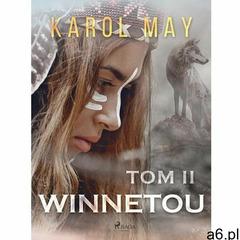 Winnetou. Tom II - Karol May (EPUB) - ogłoszenia A6.pl