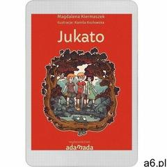 Jukato - magdalena kiermaszek (pdf) - ogłoszenia A6.pl