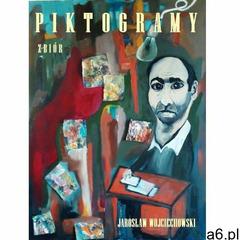 Piktogramy - Jarosław Wojciechowski (190 str.) - ogłoszenia A6.pl