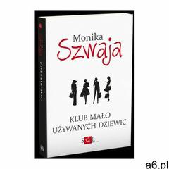 Klub mało używanych dziewic - ebook, Monika Szwaja - ogłoszenia A6.pl