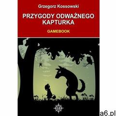 Przygody odważnego Kapturka - ebook (9788378595694) - ogłoszenia A6.pl