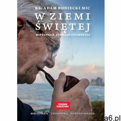 W Ziemi Świętej - ks. Adam Boniecki, ks. Adam Boniecki - ogłoszenia A6.pl
