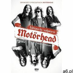 Motörhead. Ochlejmordy i zadymiarze (9788381290531) - ogłoszenia A6.pl