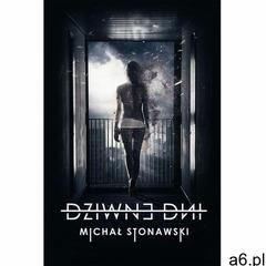 Dziwne dni - Michał Stonawski (PDF), Wydawnictwo e-bookowo - ogłoszenia A6.pl