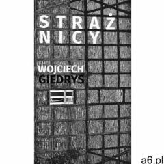 Strażnicy - Wojciech Giedrys (MOBI) (250 str.) - ogłoszenia A6.pl