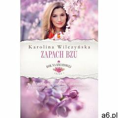 Rok na Kwiatowej. Tom 5. Zapach bzu (9788379761920) - ogłoszenia A6.pl