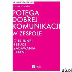 Potęga dobrej komunikacji w zespole (144 str.) - ogłoszenia A6.pl