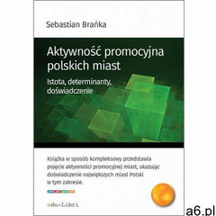 Aktywność promocyjna polskich miast, edu-Libri - ogłoszenia A6.pl