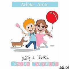Mały i Wielki świat Aurelki. Marzec (9788381196437) - ogłoszenia A6.pl