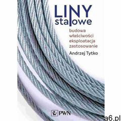 Liny stalowe - andrzej tytko (epub) - ogłoszenia A6.pl