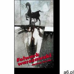 Folwark warszawski - Mateusz Poreda - ogłoszenia A6.pl